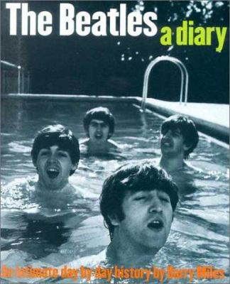 The Beatles a Diary: An Intimate Day by Day History 9780711991965
