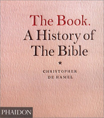The Book. a History of the Bible 9780714837741