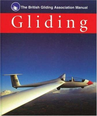 The British Gliding Association Manual of Gliding