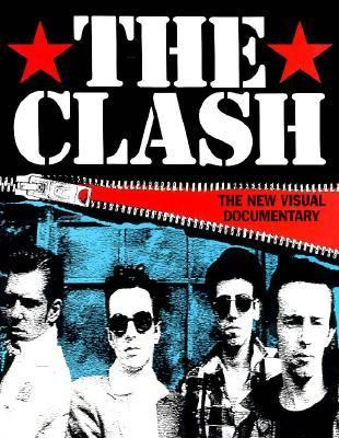 The Clash: The New Visual Documentary 9780711930049