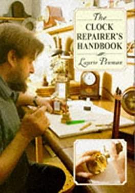 The Clock Repairer's Handbook 9780715300541