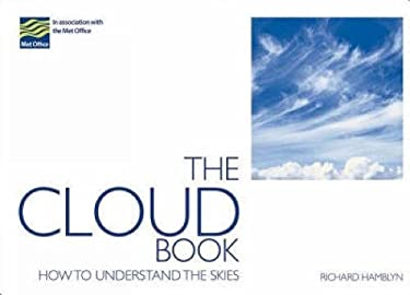 The Cloud Book: How to Understand the Skies 9780715328088