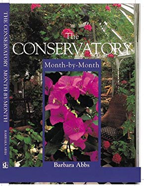 The Conservatory: Month-By-Month 9780715308301