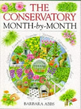 The Conservatory Month-By-Month 9780715304938