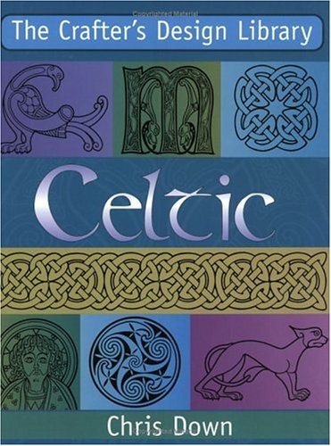 The Crafter's Design Library Celtic 9780715314425