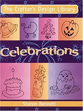The Crafters Design Library - Celebrations 9780715322499
