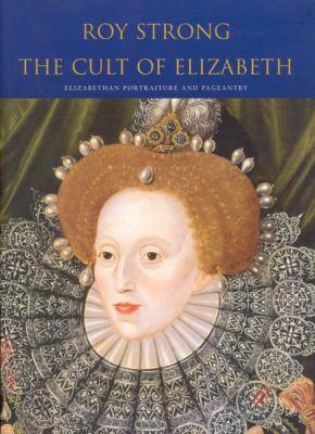 The Cult of Elizabeth 9780712664813