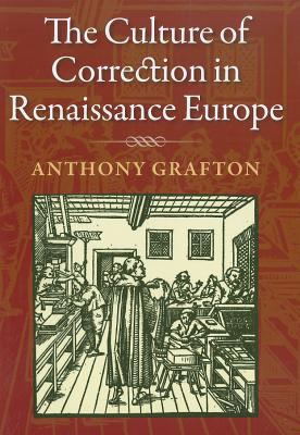 The Culture of Correction in Renaissance Europe 9780712358453