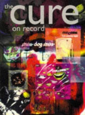 The Cure: On Record 9780711938670