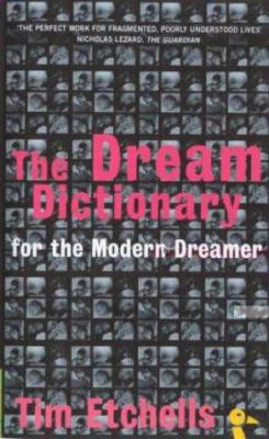 The Dream Dictionary for the Modern Dreamer 9780715631546