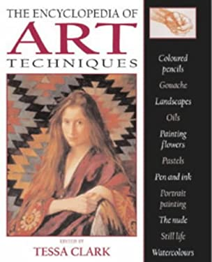 The Encyclopedia of Art Techniques 9780713666298