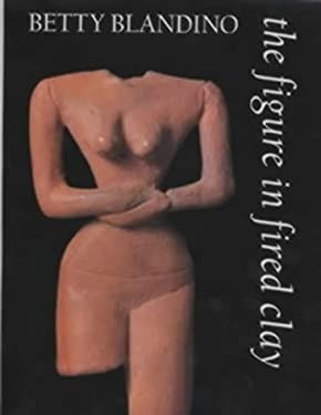 The Figure in Fired Clay 9780713652055