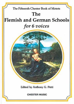 The Flemish and German Schools for 6 Voices 9780711988170