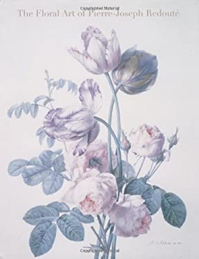 The Floral Art of Pierre-Joseph Redoute 9780711220713