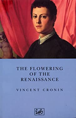 The Flowering of the Renaissance 9780712698849