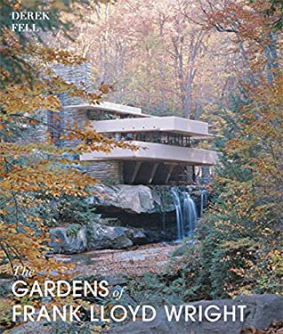 The Gardens of Frank Lloyd Wright 9780711229679