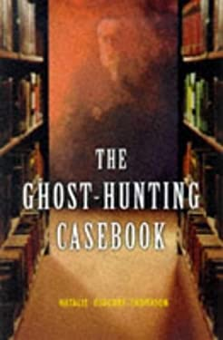 The Ghost-Hunting Casebook 9780713727685