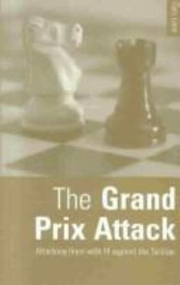 The Grand Prix Attack: Attacking Lines with F4 Against the Sicilian 9780713482300
