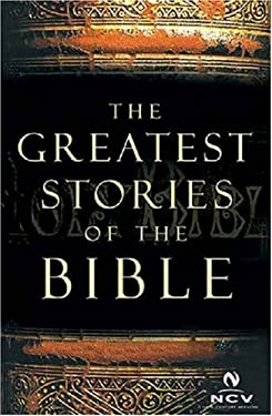 The Greatest Stories of the Bible 9780718019112