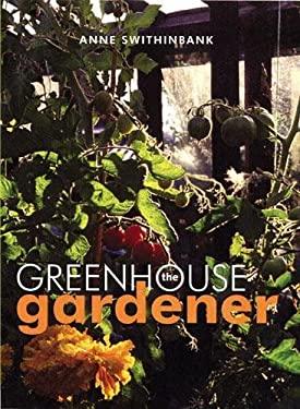 The Greenhouse Gardener 9780711224353