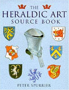 The Heraldic Art Source Book 9780713727081