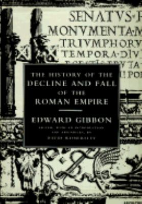 The History of the Decline and Fall of the Roman Empire: In 3 Volumes 9780713991246