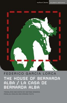 The House Of Bernarda Alba/La Casa de Bernarda Alba 9780713686777