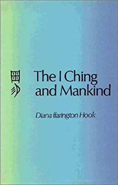 The I Ching and Mankind 9780710080585