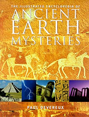 The Illustrated Encyclopedia of Ancient Earth Mysteries 9780713727647