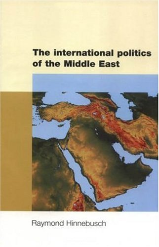 The International Politics of the Middle East 9780719053467