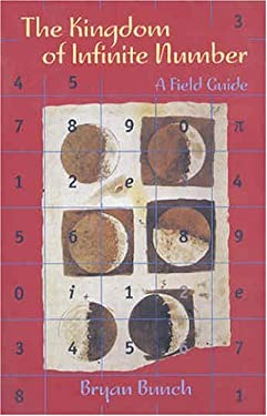 The Kingdom of Infinite Number: A Field Guide 9780716744474
