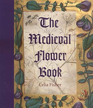 The Medieval Flower Book 9780712349451