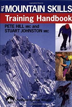 The Mountain Skills Training Handbook 9780715310915