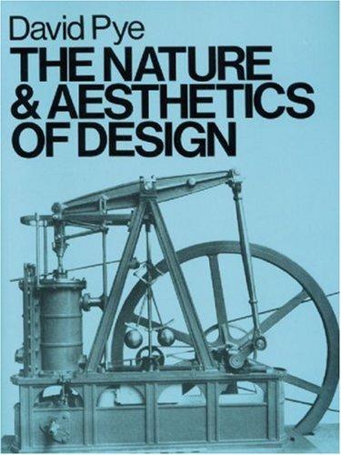 The Nature & Aesthetics of Design 9780713652864