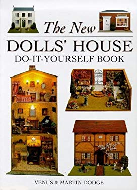 The New Dolls' House Do-It-Yourself Book 9780715306161