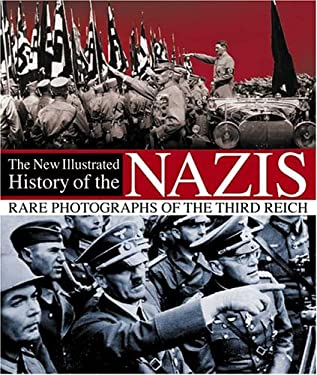 The New Illustrated History of the Nazis 9780715321010