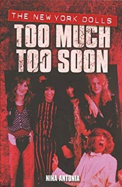 The New York Dolls Too Much Too Soon 9780711996038