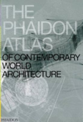 The Phaidon Atlas of Contemporary World Architecture 9780714843124