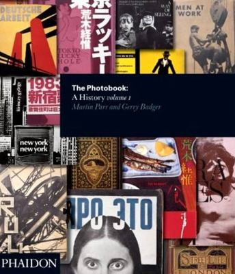 The Photobook: A History - Volume I 9780714842851