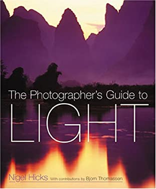 The Photographer's Guide to Light 9780715319499