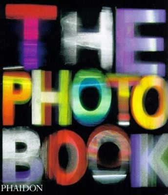 The Photography Book 9780714844886