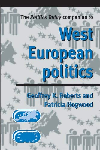The Politics Today Companion to West Europea 9780719054211