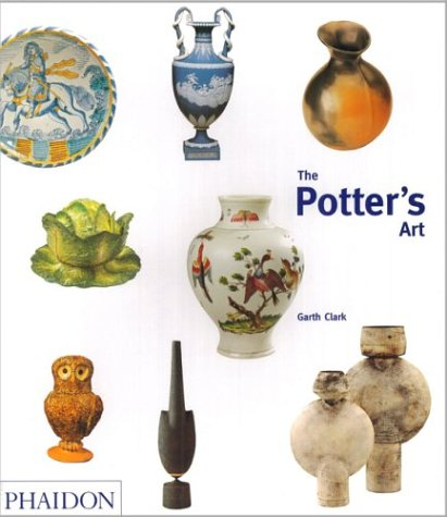 The Potter's Art: A Complete History of Pottery in Britain 9780714843889
