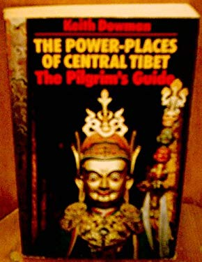 The Power-Places of Central Tibet: The Pilgrim's Guide