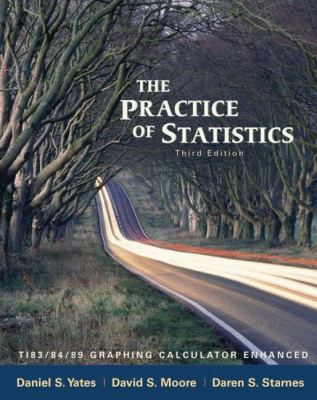The Practice of Statistics: Ti-83/84/89 Graphing Calculator Enhanced 9780716773092