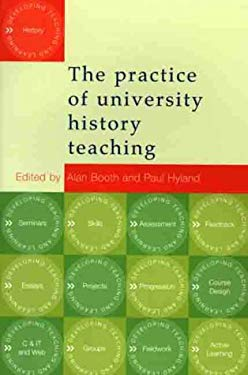 The Practice of University History Teaching 9780719054921