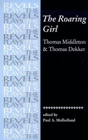 The Roaring Girl 9780719016301