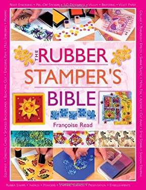 The Rubber Stamper's Bible 9780715318515