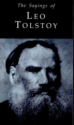 The Sayings of Leo Tolstoy 9780715626719