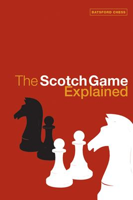 The Scotch Game Explained 9780713489408